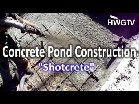 ConcretePondConstruction- How To Apply Shotcrete- Build Your Own Pond