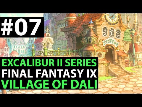Final Fantasy 9 PS4 Walkthrough - EXCALIBUR 2 PERFECT GAME - Dali Village D1-07