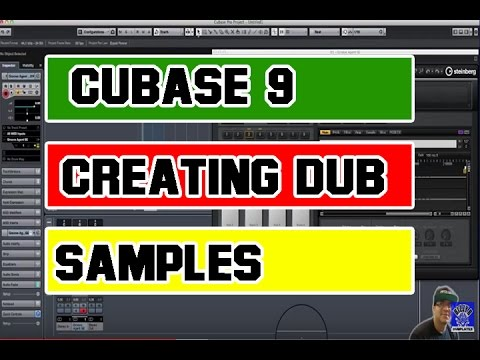Cubase 9 session - creating dub samples