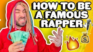 How to be a RAPPER IN 2018