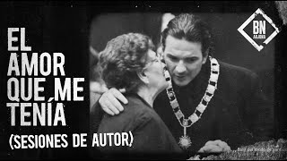 El Amor Que Me Tenía - Ricardo Arjona (Sesiones de Autor)
