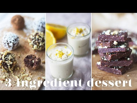 3 INGREDIENT VEGAN DESSERTS   Easy & Quick Recipes You Have to Try!