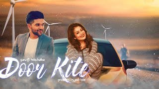 Door Kite - Guru Randhawa | Neha Kakkar | New 2017 Edm Beat | guru ft neha kakkar type beat