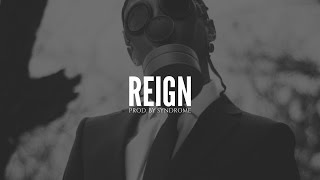 Hard Rap Beat / Reign (Prod. By Syndrome)
