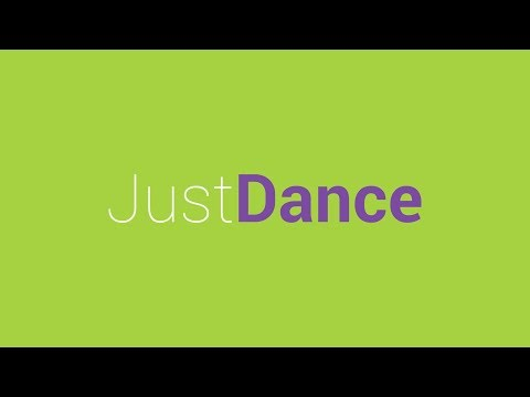 Just Dance: Dance for 150 minutes