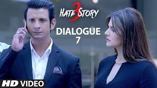 "Hate Story 3 Dialogue Promo - ""Dushman Ka Dushman, Dost Hota Hai"" | T-Series"