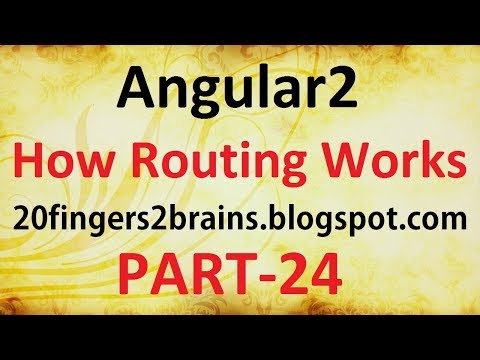 Angular2 - Tutorial of How Routing works in Angular