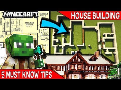 5 MUST KNOW TIPS FOR MINECRAFT HOUSE BUILDERS !!