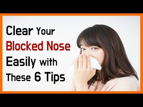 Clear Your Blocked Nose Easily with These 6 Tips