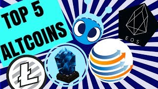 MY TOP 5 LONGTERM ALTCOINS 2018 AND BEYOND
