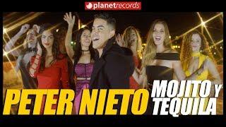 PETER NIETO - Mojito Y Tequila (Video Oficial by Freddy Loons) Reggaeton Cubano - Cubaton 2017 2018