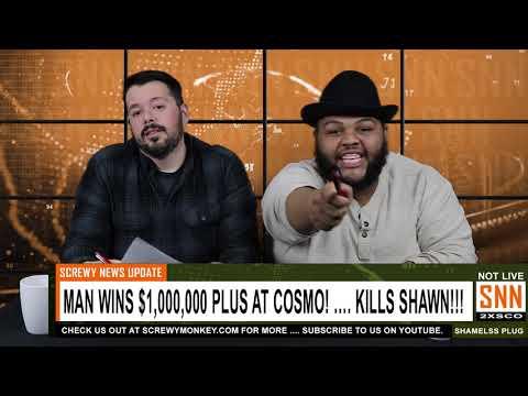 Man Wins $1,000,000.00 at Cosmo Las Vegas! - Kills Shawn! - SNN News Brief