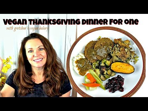 Vegan Thanksgiving Dinner for One || How to Cook Vegan for Beginners with Gretchen's Bakery