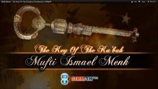 Mufti Menk - The Key Of The Ka