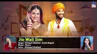 Jio Wali Sim - 4G Internet   Richpal Dhaliwal, Sunita Bagadi   FULL Audio   New Rajasthani DJ Songs