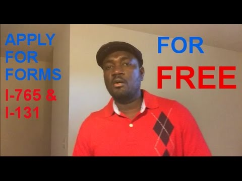 HOW TO APPLY FOR I-765(WORKING PERMIT) AND I-131(TRAVEL DOCUMENT) FOR FREE