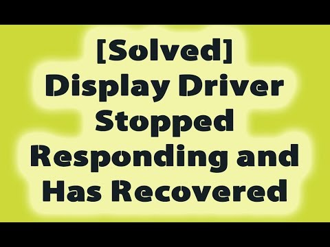 how to fix display driver stopped responding and has recovered  fix