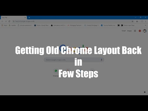 How to get old Google Chrome Browser Layout (Interface) back on any Windows device in few clicks