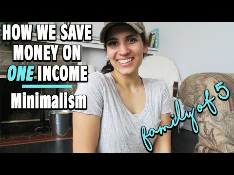 HOW WE SAVE MONEY ON ONE INCOME | FAMILY OF 5 | MINIMALISM