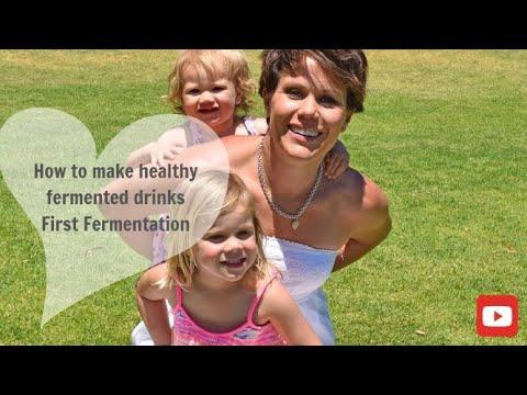 How to make healthy fermented drinks   Kefir First Fermentation