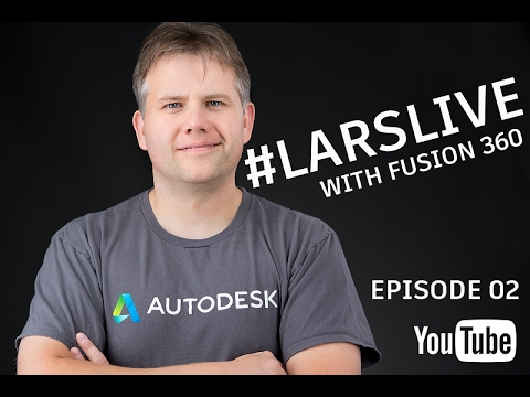 Fusion 360— Free CAD & Who Owns the CAD files And Your Comments & Questions — #LarsLive 02