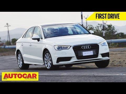 2014 Audi A3 Sedan 1.8 TFSI Petrol | Exclusive India Drive Review | Autocar India