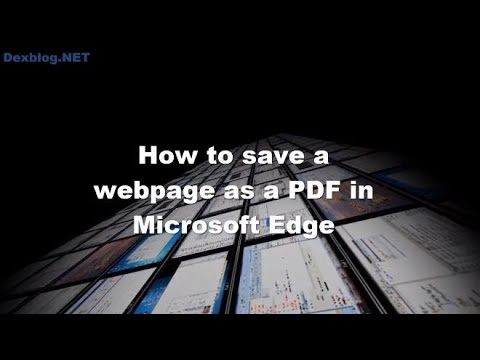 How to save a webpage as a PDF in Microsoft Edge