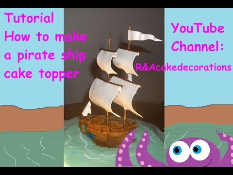 how to make a pirate ship cake topper gum paste  by Roxie DLM