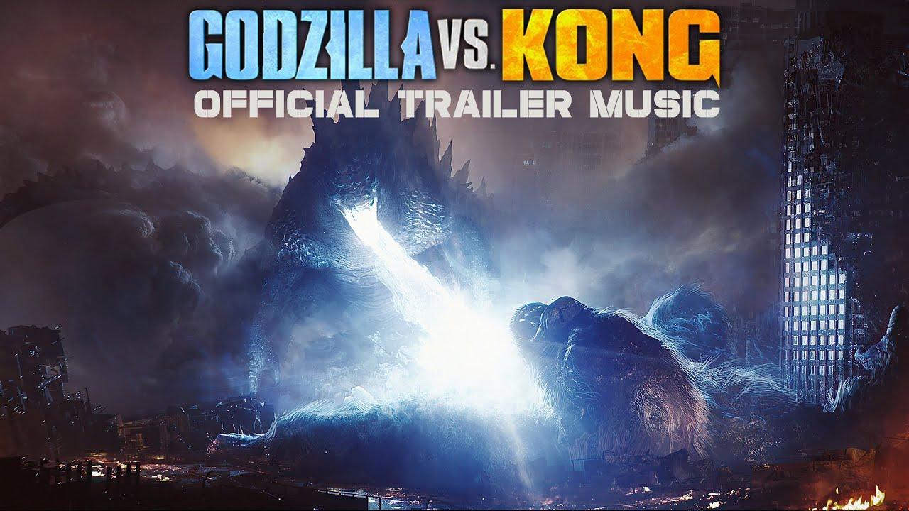 "Godzilla vs. Kong - Official Trailer Music Song (FULL VERSION) | ""HERE WE GO"""