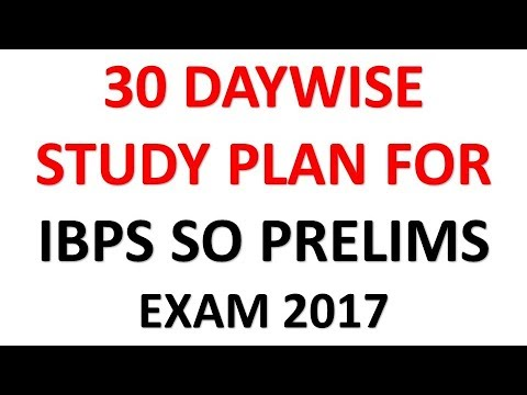 Complete Daywise Study Plan For IBPS IT Officer Prelims Exam 2017