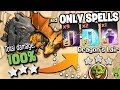 100 On Dragons Lair Using Only Spells Featuring New Bat Spell Quot Clash Of Clans Quot