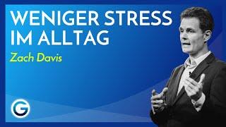 Vom Zeitmanagement zur Zeitintelligenz: Mehr schaffen mit weniger Stress // Zach Davis