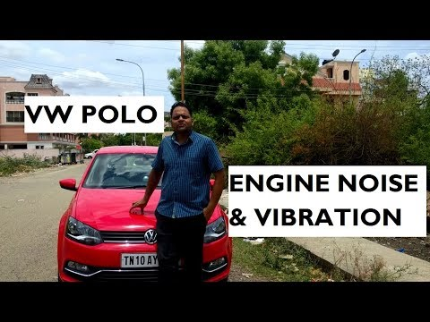 Engine Noise and Vibration in Volkswagen Polo