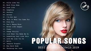 Best English Songs 2019 - The Most Popular Collection Of Pop Songs 2019