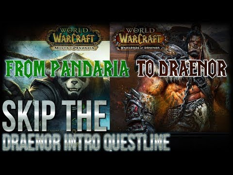 World of Warcraft GUIDE | How to Skip Draenor Intro Questline