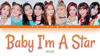 NiziU - Baby I'm A Star Color Coded Lyrics Video 歌詞 |JPN|ROM|ENG|