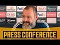 Nuno39s Pre Braga Press Conference