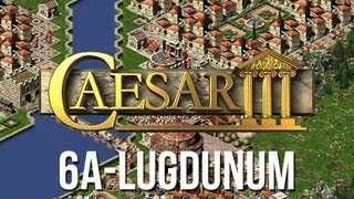 Caesar 3 - Mission 6a Lugdunum Peaceful Playthrough [HD]