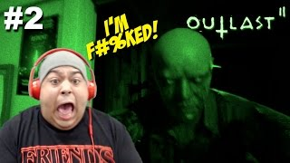 I F#%KED WITH THE WRONG ONES!!! [OUTLAST 2] [#02]