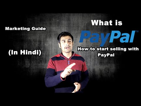 What is Paypal ? | How to start selling with paypal. (In Hindi)