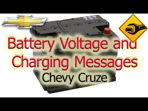 Battery Voltage and Charging Messages   Chevrolet Cruze