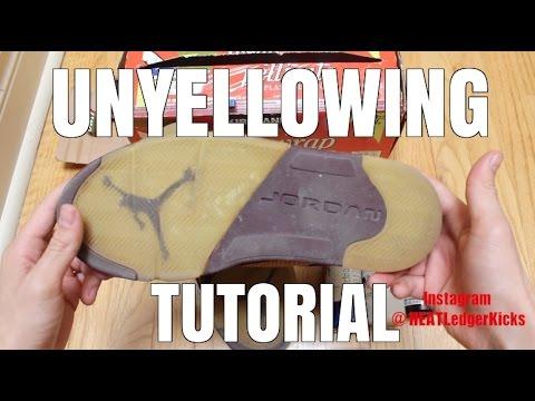 HOW TO: UNYELLOW JORDAN SHOES! | DIY TUTORIAL