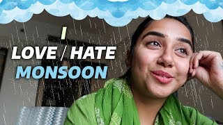 I Love/Hate Monsoons | #RealTalkTuesday | MostlySane