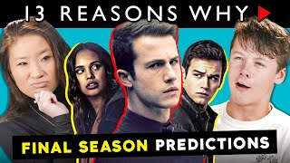 13 Reasons Why Fans React To PREDICTING 13 Reasons Why Finale In 13 Questions