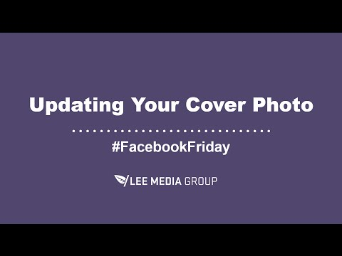 How to Update Your Facebook Business Page Cover Photo