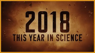 Download The Year In Science 2018 Video