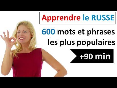 Apprenez le russe - 600 Mots & Phrases Les Plus Populaires