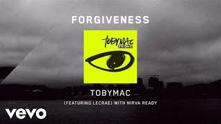 TobyMac - Forgiveness [Lyrics] ft. Lecrae