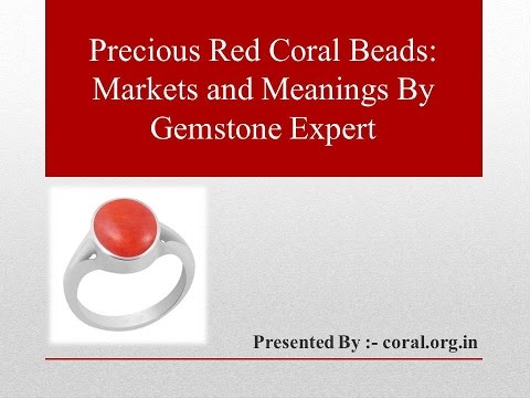 Coral Beads Markets and Meanings By Gemstone Expert
