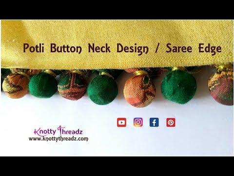 How to Stitch Potli Button Neck Design | Beaded Saree Pallu Edge | Sleeves | www.knottythreadz.com